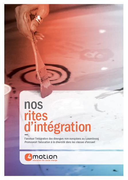 Nos RITES D'INTéGRATION